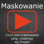 Prezentacja natemat cloakingu (maskowania)