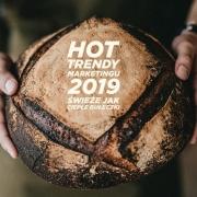 chleb trendy marketingu 2019